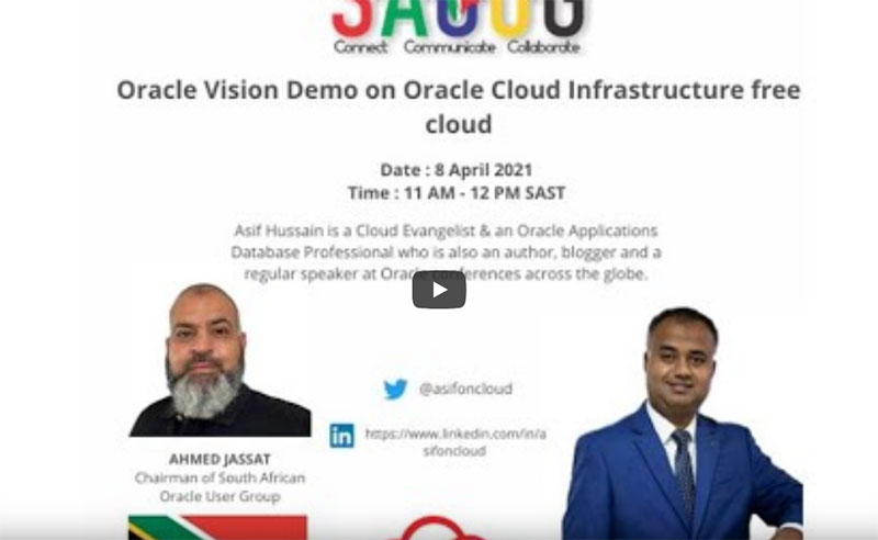 SAOUG Oracle Vision Demo on Oracle Cloud Infrastructure free cloud session by Asif Hussein