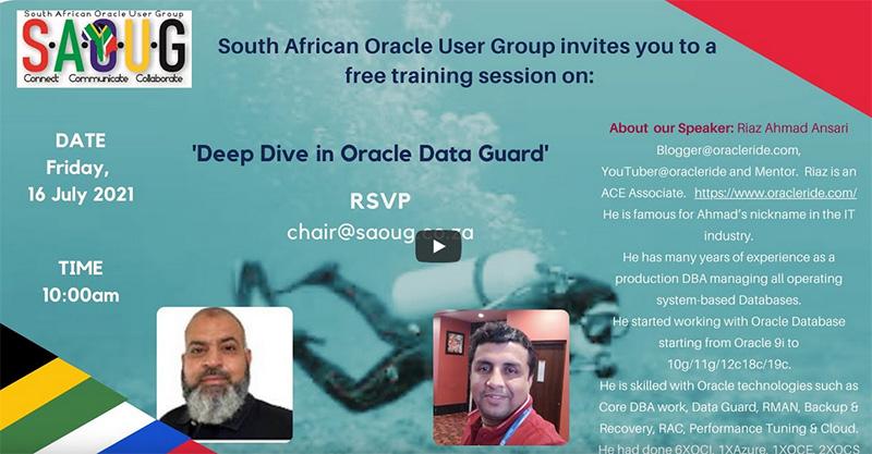 Deep dive in Oracle Data Guard with Riaz Ahmad Ansari & Ahmed Jassat